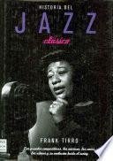 Historia Del Jazz Clásico