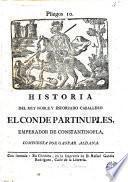 Historia del muy noble y esforzado caballero el conde Partinuples, emperador de Constantinopla