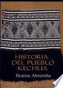 Historia del pueblo kechua