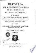 Historia del rebelión y castigo de los moriscos del Reyno de Gananda. - -, 1