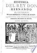 Historia del Rey Don Hernando el Catolico