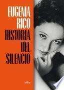 Historia del silencio