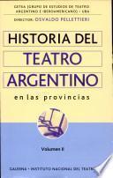 Historia del teatro argentino en las provincias