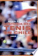 Historia del tenis en Chile, 1882-2006