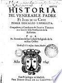 Historia del venerable Padre Fr. Juan de la Cruz primer descalzo carmelita ...