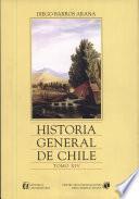 Historia general de Chile: Parte novena : Organización de la república 1820 a 1833 (continuacíon)