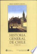 Historia General de Chile, Tomo 15