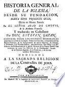 Historia general de la Iglesia, desde su fundacion hasta este presente siglo,