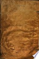 Historia general de los religiosos descalzos del orden de los ermitaños del gran padre, y doctor de la Iglesia San Agustin, de la Congregacion de España, y de las Indias