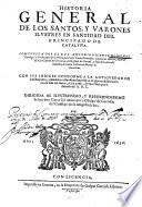 Historia general de los santos y varones ilustres en santidad del Principado de Cataluña