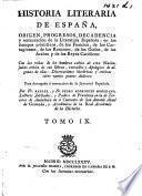 Historia Literaria de España, desde su prima poblacion hasta nuestros días, etc. (Apologia del tomo V., etc.).