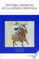 Historia medieval de la España cristiana