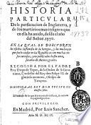 Historia particular de la persecucion de Inglaterra y de los martirios mas insignes que en ella a auido, desde el año del Señor 1570