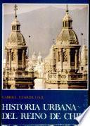 Historia urbana del reino de Chile