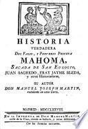 Historia verdadera del Falso, Y Perverso Profeta Mahoma
