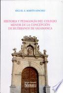 Historia y pedagogía del Colegio Menor de la Concepción de Huérfanos de Salamanca