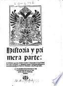 Historia y primera parte de la guerra, que D. Carlos V. ... movio contra los principes ... rebeldes