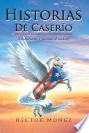 Historias De Caserío