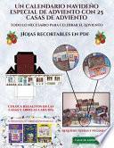 Hojas recortables en PDF (Un calendario navideño especial de adviento con 25 casas de adviento)