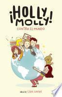 Holly Molly contra el mundo