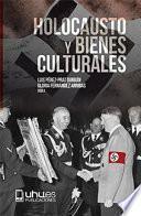 HOLOCAUSTO Y BIENES CULTURALES