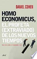 Homo Economicus : el profeta (extraviado) de los nuevos tiempos