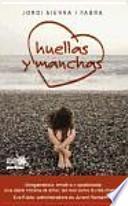 HUELLAS Y MANCHAS