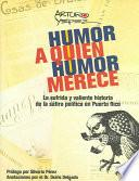 Humor a quien humor merece