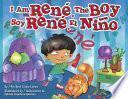 I Am Rene, the Boy