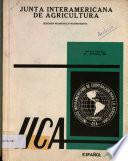 ICCA: Informe de la Suguna Reunion Extraordinaria de la Junta Interamericana de Agricultura