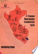 II [i.e. Segundos] censos nacionales económicos, 1974, manufactura