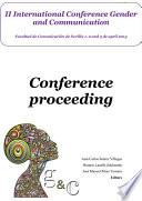 II International Conference Gender and Communication. Conference Proceeding