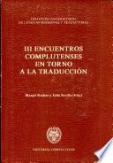 III Encuentros Complutenses en Torno a la Traducción, 2-6 de abril de 1990