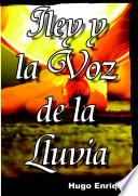 Iley y La Voz de la Lluvia