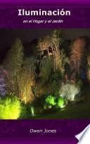 Iluminación en el Hogar y el Jardín