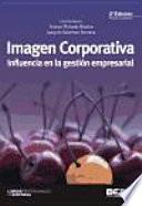 Imagen corporativa : influencia en la gestión empresarial