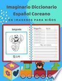 Imaginario Diccionario Español Coreano En Imagenes Para Niños