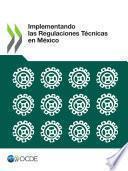Implementando las Regulaciones Técnicas en México