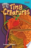 Increíble pero real: Criaturas diminutas (Strange but True: Tiny Creatures) 6-Pack