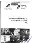 Indicadores ambientales de la República de Panama 2006