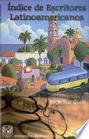 Indice de escritores latinoamericanos