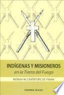 Indígenas y misioneros en la Tierra del Fuego