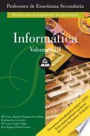 Informatica. Temario A. Volumen Iii. Profesores de Educacion Secundaria E-book