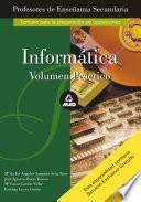 Informatica. Volumen Practico. Profesores de Educacion Secundaria