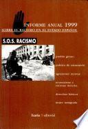 Informe Anual Sobre el Racismo en el Estado Español 1999