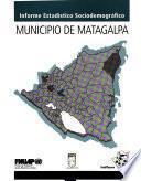 Informe estadístico sociodemográfico: Matagalpa (2da. ed.)