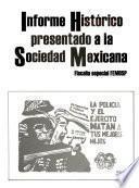 Informe histórico presentado a la Sociedad Mexicana