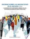 Informe sobre las migraciones en el mundo 2008
