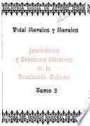 Iniciadores y primeros mártires de la revolución cubana
