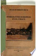 Inmigrantes europeos en el Chaco